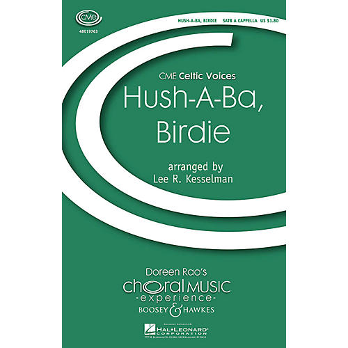Boosey and Hawkes Hush a Ba, Birdie (CME Celtic Voices) SATB a cappella arranged by Lee Kesselman