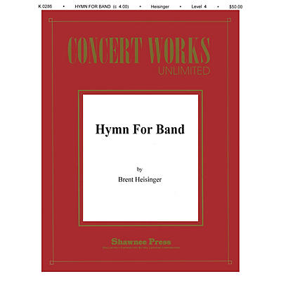 Shawnee Press Hymn for Band Concert Band Level 3 Composed by Heisinger