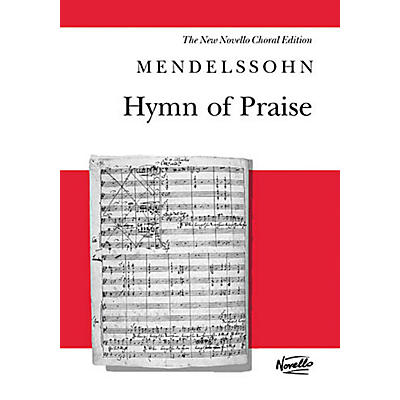 Novello Hymn of Praise (Revised Edition) (Vocal Score) SATB Composed by Felix Mendelssohn