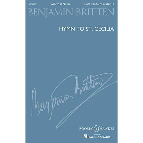 Boosey and Hawkes Hymn to St. Cecilia (SSATB with Solos a cappella) SSATB composed by Benjamin Britten