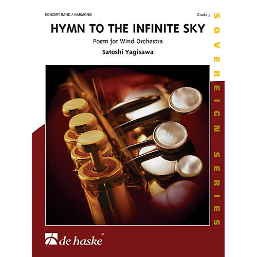 De Haske Music Hymn to the Infinite Sky Full Score Concert Band Level 5 Composed by Satoshi Yagisawa