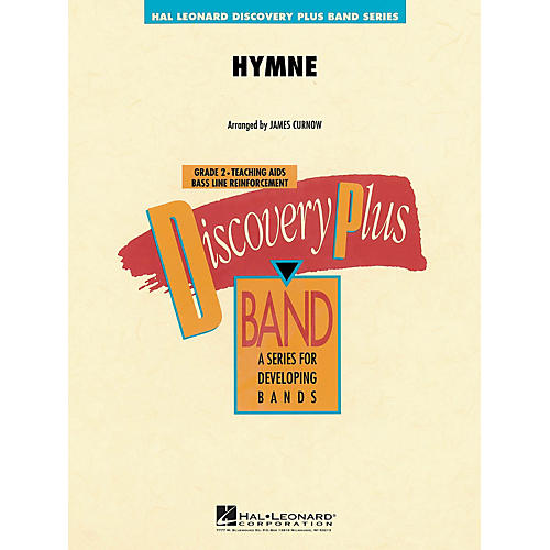 Hal Leonard Hymne - Discovery Plus Concert Band Series arranged by J Curnow