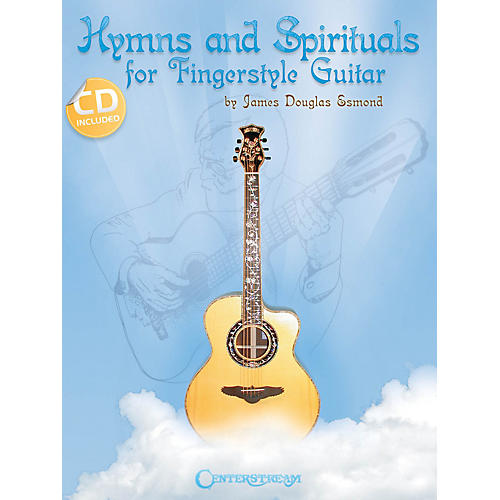 Centerstream Publishing Hymns and Spirituals for Fingerstyle Guitar Guitar Series Softcover with CD by James Douglas Esmond