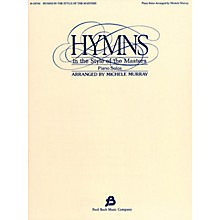 Fred Bock Music Hymns in the Style of the Masters - Volume 1 Fred Bock Publications Series