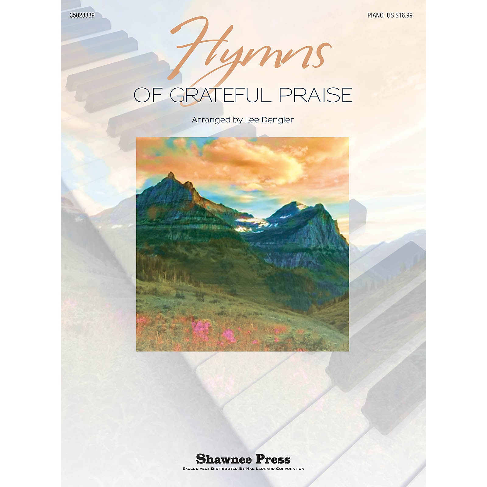 Shawnee Press Hymns of Grateful Praise Arranged by Lee Dengler