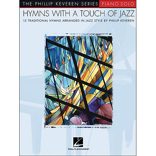 Hal Leonard Hymns with A Touch Of Jazz - Piano Solo - Phillip Keveren Series