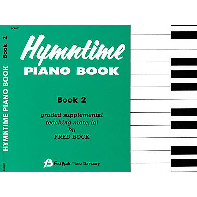 Fred Bock Music Hymntime Piano Book #2 Children's Piano Arranged by Fred Bock