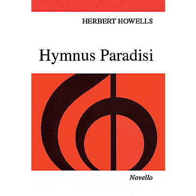 Novello Hymnus Paradisi SATB Composed by Herbert Howells