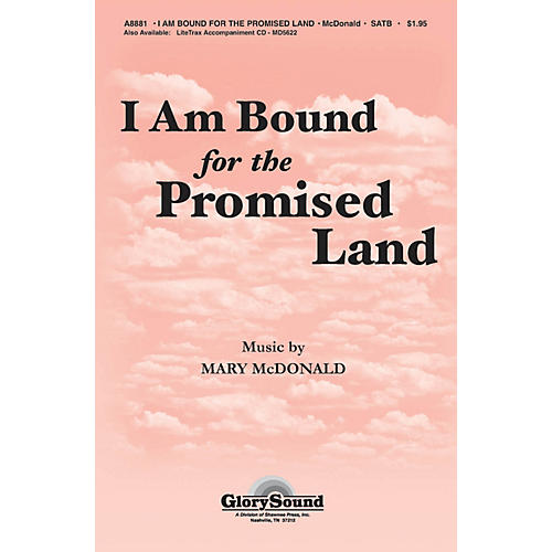 Shawnee Press I Am Bound for the Promised Land SATB arranged by Mary McDonald