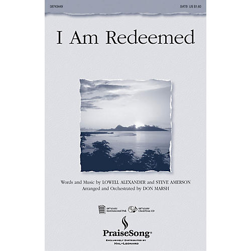PraiseSong I Am Redeemed CHOIRTRAX CD Arranged by Don Marsh