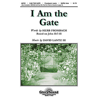Shawnee Press I Am the Gate SATB composed by Herb Frombach