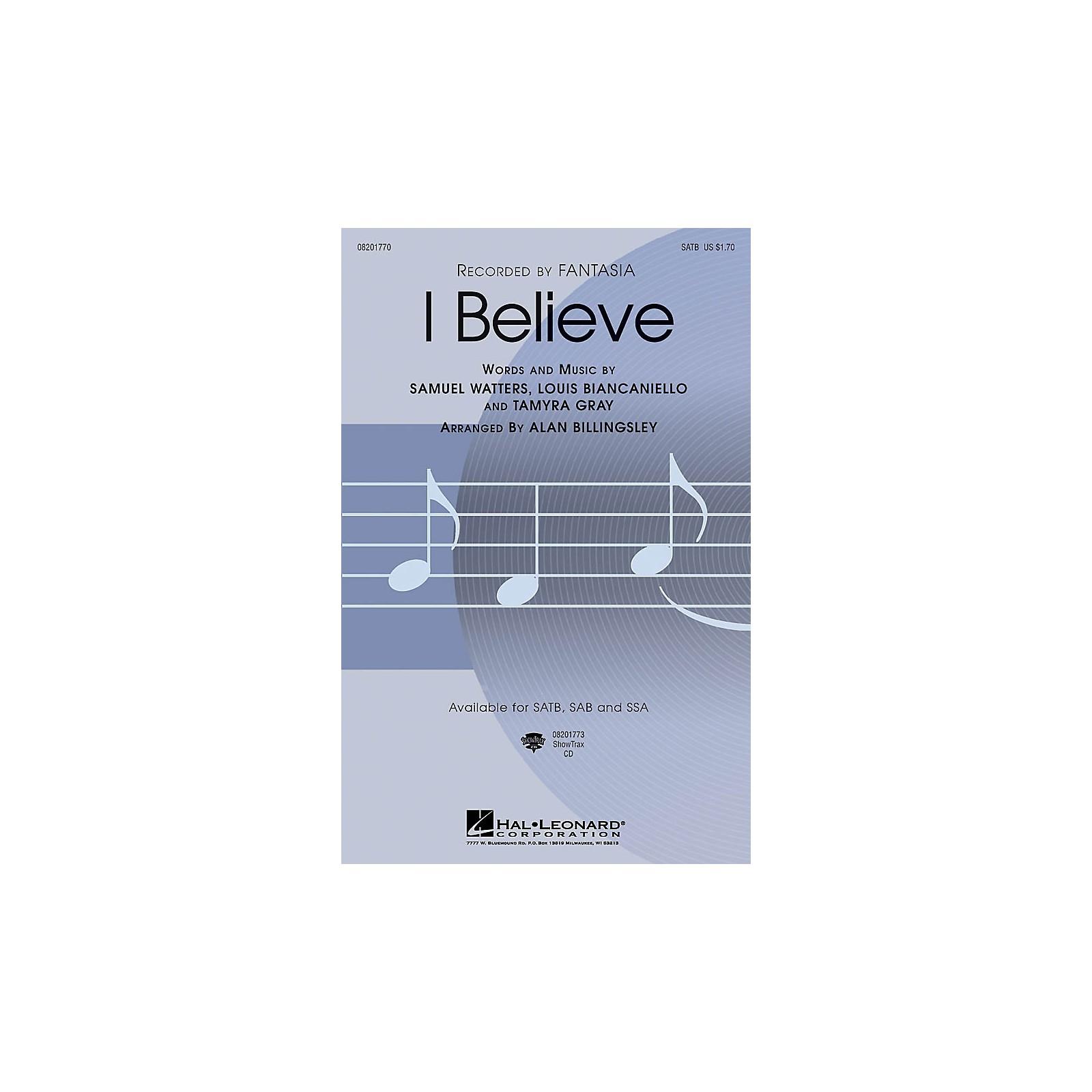 Hal Leonard I Believe SAB by Fantasia Arranged by Alan Billingsley