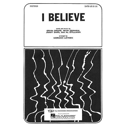 TRO ESSEX Music Group I Believe TTBB Arranged by Norman Leyden
