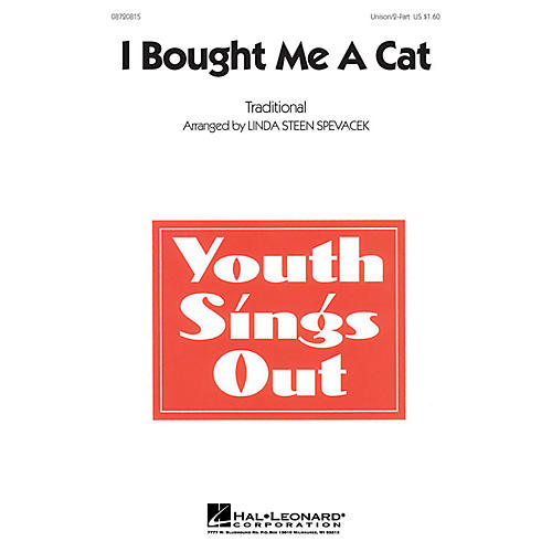 Hal Leonard I Bought Me a Cat UNIS/2PT arranged by Linda Spevacek