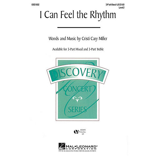 Hal Leonard I Can Feel the Rhythm 3-Part Mixed composed by Cristi Cary Miller