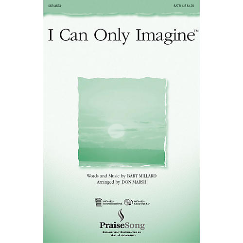 PraiseSong I Can Only Imagine CHOIRTRAX CD Arranged by Don Marsh