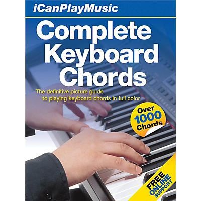 Music Sales I Can Play Music: Complete Keyboard Chords Music Sales America Series Hardcover Written by Various