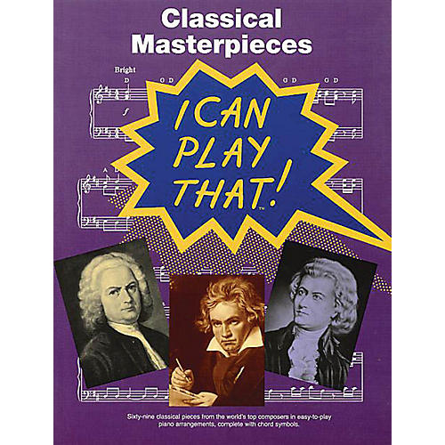 Music Sales I Can Play That! Classical Masterpieces Music Sales America Series Softcover