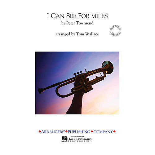 Arrangers I Can See for Miles Marching Band Level 3 Arranged by Tom Wallace