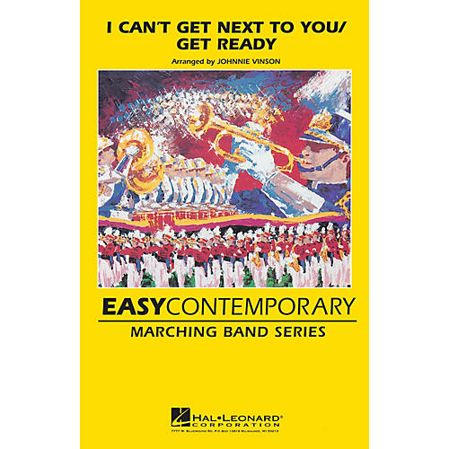 Hal Leonard I Can't Get Next to You/Get Ready Marching Band Level 2-3 Arranged by Johnnie Vinson