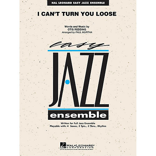 Hal Leonard I Can't Turn You Loose Jazz Band Level 2 Arranged by Paul Murtha