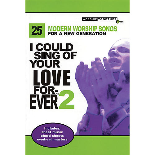 Worship Together I Could Sing of Your Love Forever - Volume 2 Sacred Folio Series