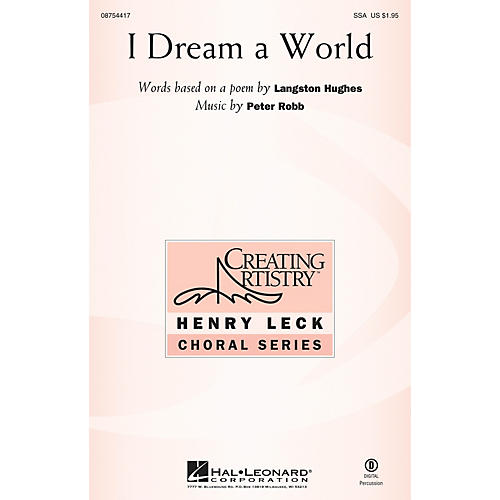 Hal Leonard I Dream a World SSA composed by Peter Robb