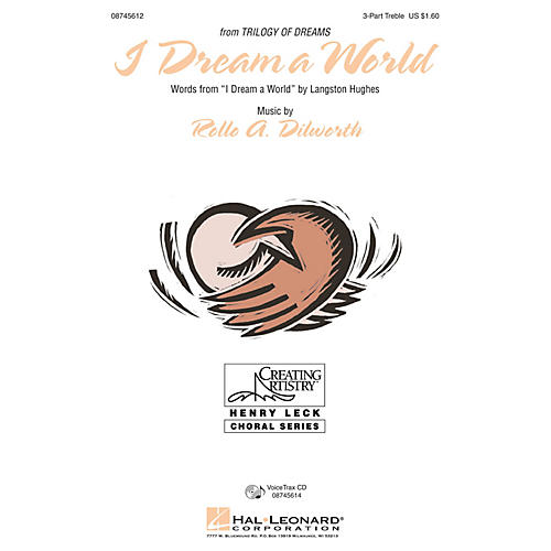 Hal Leonard I Dream a World (from Trilogy of Dreams) 3 Part Treble composed by Rollo Dilworth