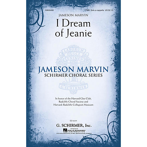 G. Schirmer I Dream of Jeanie (Jameson Marvin Choral Series) TTBB A Cappella arranged by Jameson Marvin