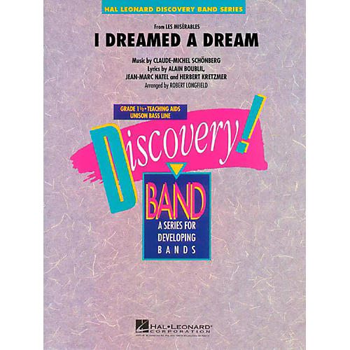 Hal Leonard I Dreamed A Dream (From Les Miserables) Discovery Concert Band Level 1.5