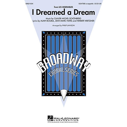 Hal Leonard I Dreamed a Dream (from Les Misérables) SATB DV A Cappella arranged by Philip Lawson