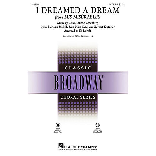 Hal Leonard I Dreamed a Dream (from Les Misérables) SATB arranged by Ed Lojeski