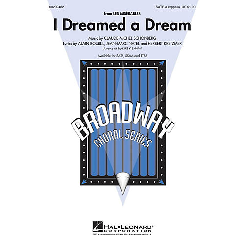 Hal Leonard I Dreamed a Dream (from Les Misérables) SSAA A CAPPELLA Arranged by Kirby Shaw