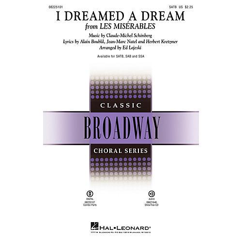 Hal Leonard I Dreamed a Dream (from Les Misérables) ShowTrax CD Arranged by Ed Lojeski