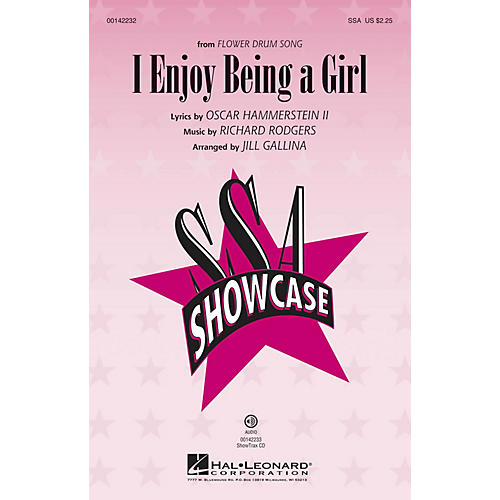 Hal Leonard I Enjoy Being a Girl (from Flower Drum Song) SSA arranged by Jill Gallina