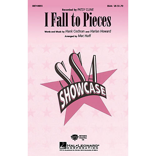 Hal Leonard I Fall to Pieces SSAA by Patsy Cline arranged by Mac Huff