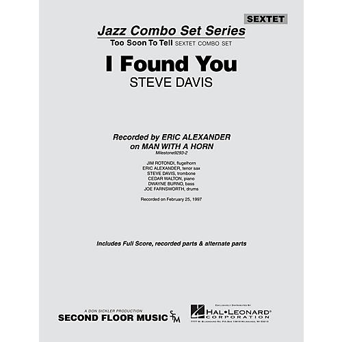 Second Floor Music I Found You (from the ALL FOR ONE Sextet Combo Series) Jazz Band Level 4-5 Composed by Steve Davis