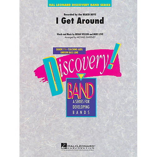Hal Leonard I Get Around Concert Band Level 1.5 by Beach Boys Arranged by Michael Sweeney