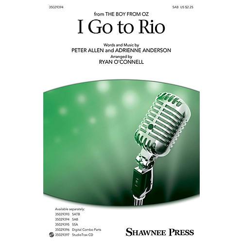 Shawnee Press I Go to Rio SAB arranged by Ryan O'Connell