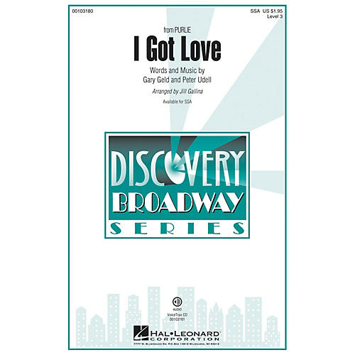 Hal Leonard I Got Love (from Purlie) Discovery Level 3 SSA SSA arranged by Jill Gallina