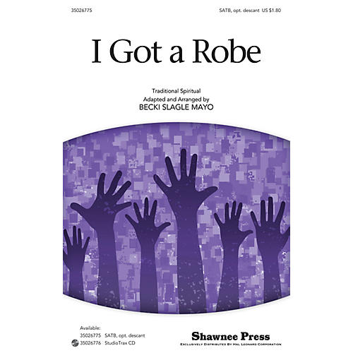 Shawnee Press I Got a Robe SATB arranged by Becki Slagle Mayo