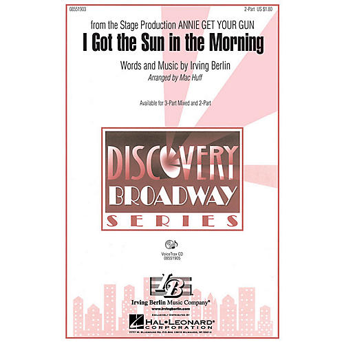 Hal Leonard I Got the Sun in the Morning 2-Part arranged by Mac Huff