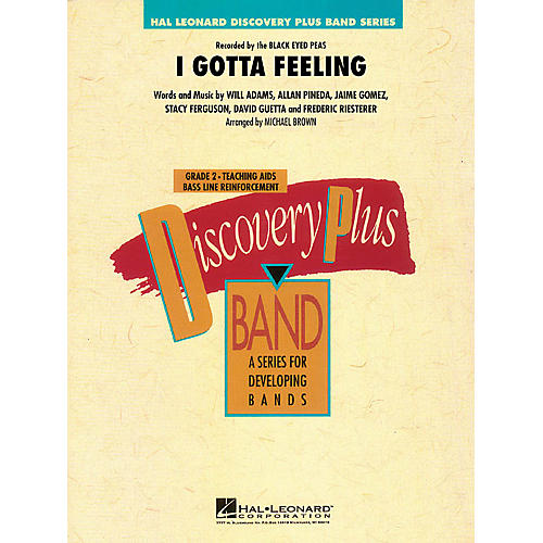 Hal Leonard I Gotta Feeling - Discovery Plus Band Level 2 arranged by Michael Brown