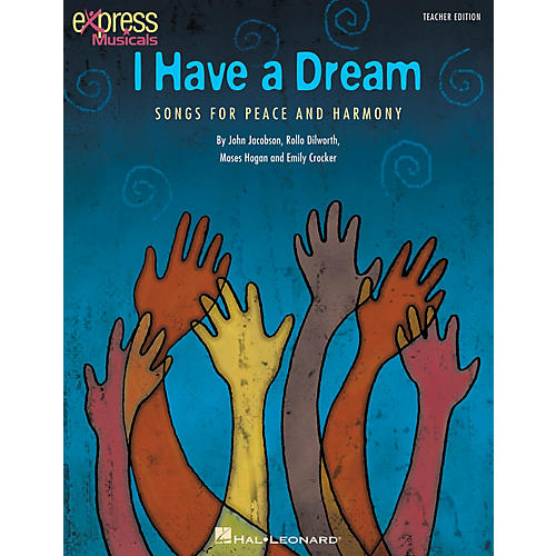 Hal Leonard I Have a Dream (Songs for Peace and Harmony) singer 20 pak Composed by John Jacobson