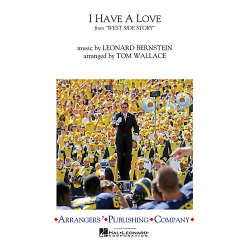 Arrangers I Have a Love Marching Band Level 3 Arranged by Tom Wallace