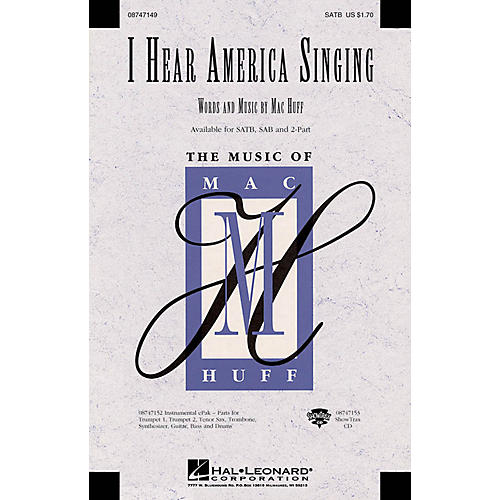 Hal Leonard I Hear America Singing SAB Composed by Mac Huff