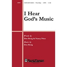 Shawnee Press I Hear God's Music SATB composed by Don Besig