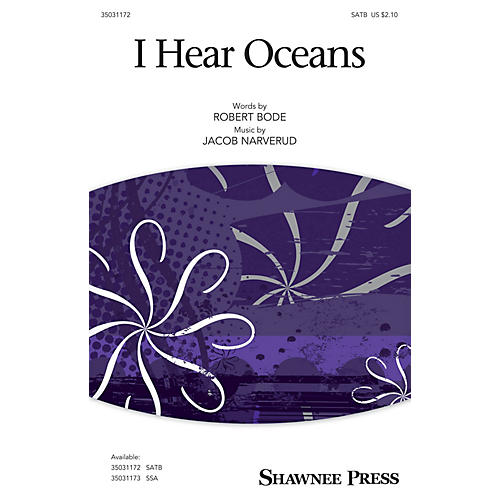 Shawnee Press I Hear Oceans SATB composed by Jacob Narverud