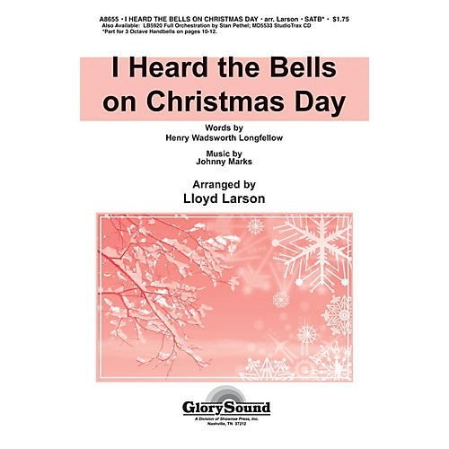 Shawnee Press I Heard the Bells on Christmas Day SATB arranged by Lloyd Larson