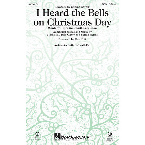 Hal Leonard I Heard the Bells on Christmas Day SSA by Casting Crowns Arranged by Mac Huff